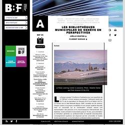 Les bibliothèques municipales de Genève en perspectives