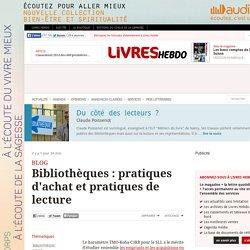 Bibliothèques : pratiques d'achat et pratiques de lecture