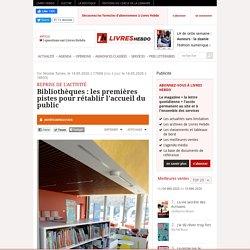 Bibliothèques: les premières pistes pour rétablir l'accueil du public