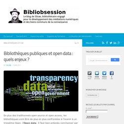 Bibliothèques publiques et open data : quels enjeux ?