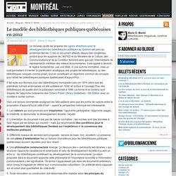 Le modèle des bibliothèques publiques québécoises en 2012 – Marie D. Martel