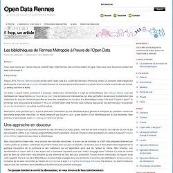 Les bibliothèques de Rennes Métropole à l'heure de l'Open Data