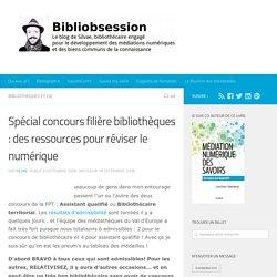 Spécial concours filière bibliothèques : des ressources pour réviser le numérique -