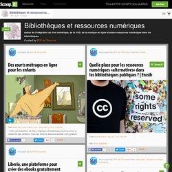 Bibliothèques et ressources numériques