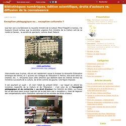 Exception pédagogique ou... exception culturelle ? - Bibliothèque numérique & Edition scientifique (auteur A. Moatti)