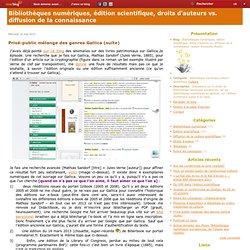 Privé-public mélange des genres Gallica (suite) - Bibliothèque numérique & Edition scientifique (auteur A. Moatti)