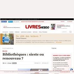 Bibliothèques : sieste ou renouveau ?