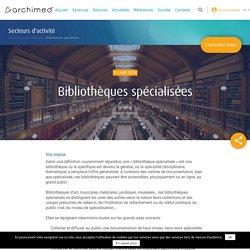 Bibliothèques spécialisées