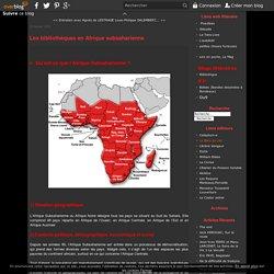 Les bibliothèques en Afrique subsaharienne