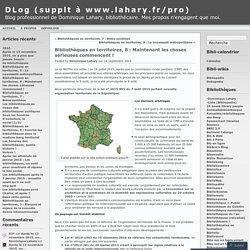 Bibliothèques en territoires, 8 : Maintenant les choses sérieuses commencent ! « DLog (supplt à www.lahary.fr/pro)