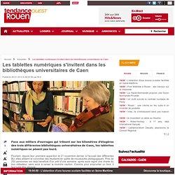 Les tablettes numériques s'invitent dans les bibliothèques universitaires de Caen
