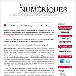 L'accès libre dans les bibliothèques universitaires belges