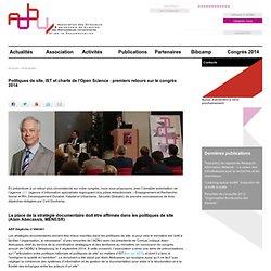 Politiques de site, IST et charte de l'Open Science : premiers retours sur le congrès 2014