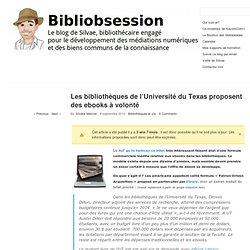 quot; Les bibliothèques de l'Université du Texas proposent ...