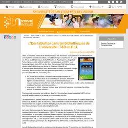 Des tablettes dans les bibliothèques de l'université : TAB en B.U. - Université de Pau et des pays de l'Adour