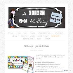 Bibliotop – jeu en lecture – La classe de Mallory