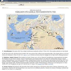 Bibliska kartor: Världen på gamla testamentets tid