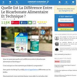Quelle Est La Différence Entre Le Bicarbonate Alimentaire Et Technique ?