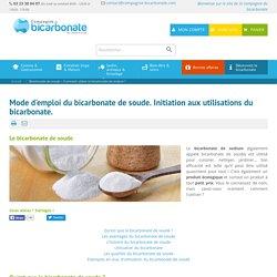 Bicarbonate de soude – Comment utiliser le bicarbonate de sodium ?