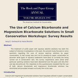 Use of Calcium Bicarbonate and Magnesium Bicarbonate Solutions in Small Conservation Workshops