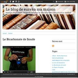 Le Bicarbonate de Soude - Le blog de eureka ma maison