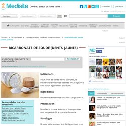 Bicarbonate de soude (dents jaunes)