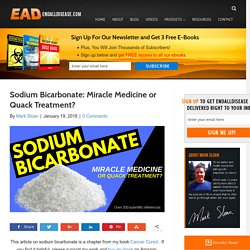 Sodium Bicarbonate: Powerful Medicine or Quack Treatment?