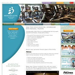 High Tech Gym, Bicester Hotel Golf and Spa, Oxfordshire
