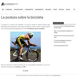 La postura sobre la bicicleta - Comunidad Ciclismo