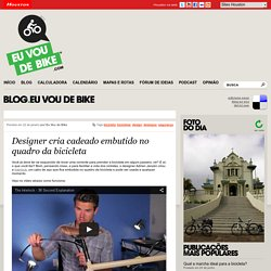 Eu Vou de Bike – Bicicletas, Lazer e Transporte Urbano » Designer cria cadeado embutido no quadro da bicicleta
