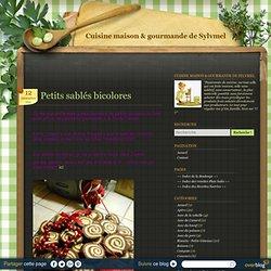 Petits sablés bicolores - La cuisine maison et gourmande de sylvie
