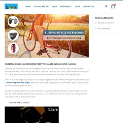 3 Bicycle accessories every teenager would love having