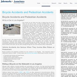Bicycle Accidents and Pedestrian Accidents