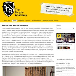 The Bicycle Academy : Cycle frame building school