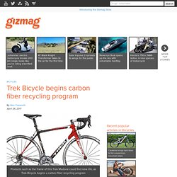 Trek Bicycle begins carbon fiber recycling program