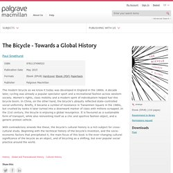 The Bicycle - Towards a Global History - Paul Smethurst
