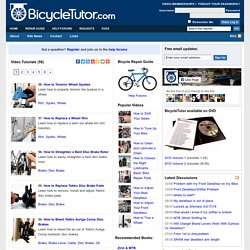 The Bicycle Tutor - Bike Repair Video Tutorials