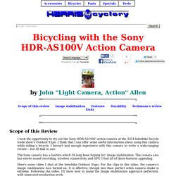 Bicycling with the Sony HDR-AS100 action camera