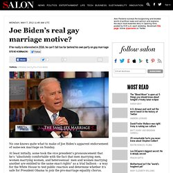 Joe Biden's real gay marriage motive? - Opening Shot