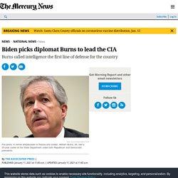 Biden picks diplomat Burns to lead the CIA