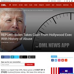 Biden Takes Cash From Hollywood Exec With History of Abuse
