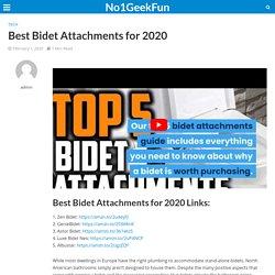 Fantastic Bidet Attachments for 2020