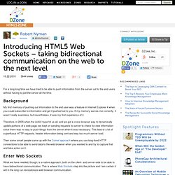 Introducing HTML5 Web Sockets – taking bidirectional communication on the web to the next level