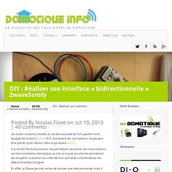 "DIY : Réaliser son interface ""bidirectionnelle"" ZwaveSomfy"