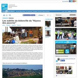 """Les oubliés du bidonville du """"Kiyovu des pauvres"""""""