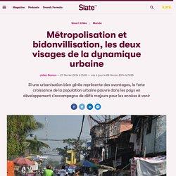 Métropolisation et bidonvillisation, les deux visages de la dynamique urbaine
