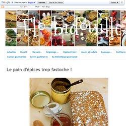 Flo bidouille en cuisine: Le pain d'épices trop fastoche !