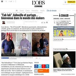 """""""Fab lab"""", bidouille et partage… bienvenue dans le monde des makers"""