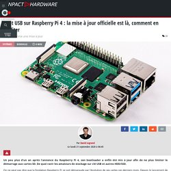 Boot USB sur Raspberry Pi 4 : la mise à jour officielle est là, comment en profiter