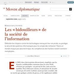 Les « bidouilleurs » de la société de l'information, par Jean-Marc Manach (Le Monde diplomatique, septembre 2008)